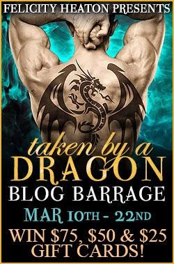 Taken by a Dragon Blog Barrage - Felicity Heaton