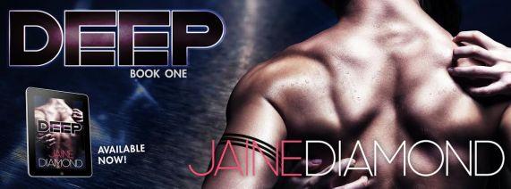 DEEP - Erotic Romance - Jaine Diamond (book banner)