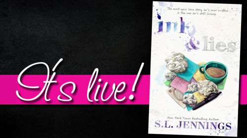 INK & LIES IT'S LIVE