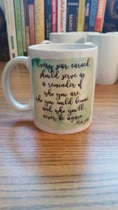 mug-every-scar-earned-quote-mika-jolie